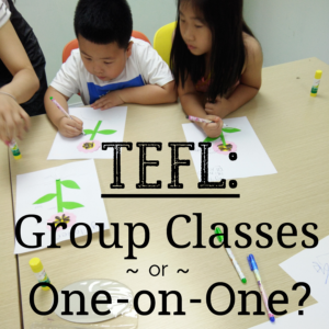 TEFL: Group Classes or One-on-One? Known to Venture www.knowntoventure.com